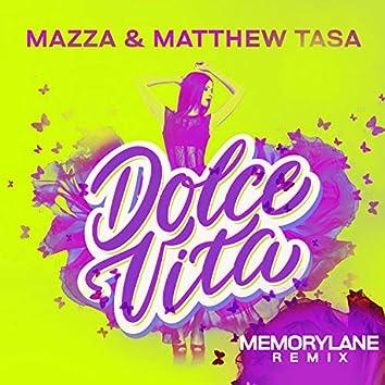 Dolce Vita (Memorylane Remix)