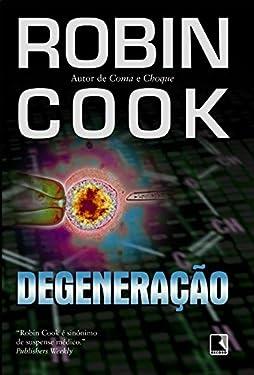 Degeneração (Em Portuguese do Brasil)