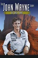 John Wayne Story: the Early Years & Later Years [DVD] [Import]