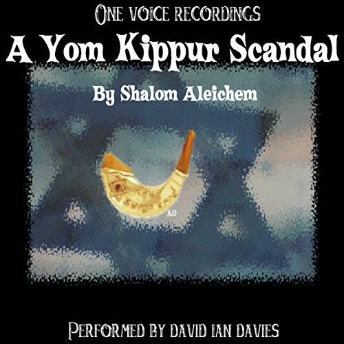 A Yom Kippur Scandal Audiobook By Shalom Aleichem cover art