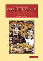 Corpus iuris civilis (Cambridge Library Collection - Classics)