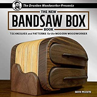 The New Bandsaw Box Book: Techniques & Patterns for the Modern Woodworker