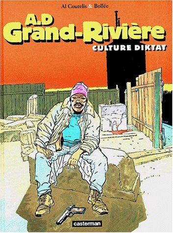 AD Grand-Rivière, volume 2 : Culture Diktat