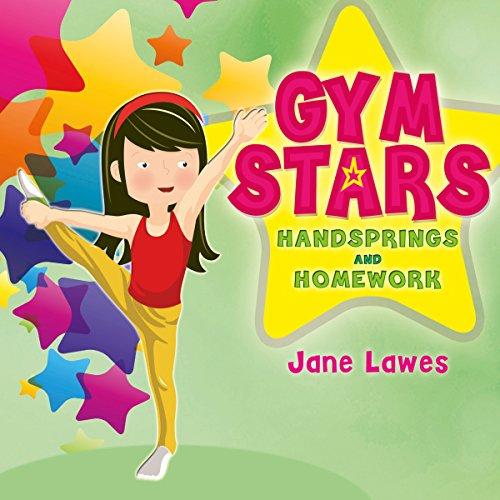 Gym Stars: Handsprings and Homework cover art