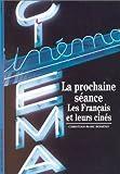 La prochaine séance : Les Français et leurs cinés