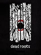 Dead Roots