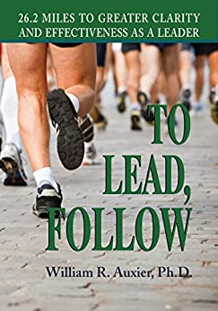 To Lead, Follow by [William Auxier]