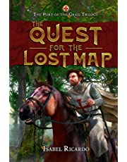 The Quest for the Lost Map: The Port of the Grail Trilogy Book 1