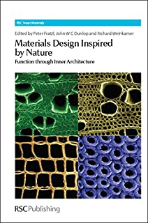 Materials Design Inspired by Nature: Function Through Inner Architecture (Smart Materials Series)