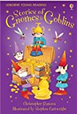 Stories Of Gnomes And Goblins (3.1 Young Reading Series One (Red))