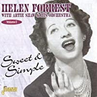 Sweet & Simple [ORIGINAL RECORDINGS REMASTERED] by Helen Forrest (2000-02-08)