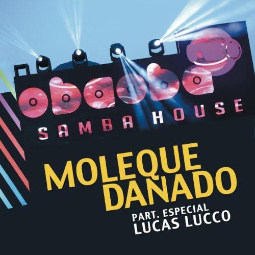 Oba Oba Samba House feat. Lucas Lucco
