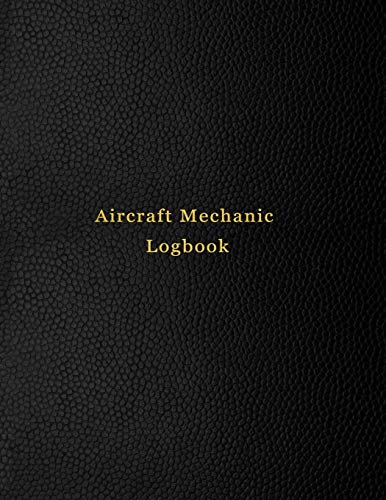 Aircraft Mechanic Logbook: AMT technician log book for airplane and helicopter repairs and Maintenance | Black leather print design