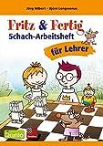 Fritz & Fertig Schacharbeitsheft für Lehrer