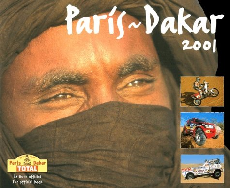 Paris - Dakar 2001: The Official Book (L Annee Chrono)