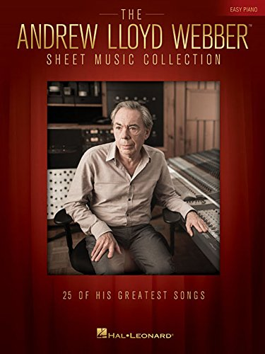 The Andrew Lloyd Webber Sheet Music Collection for Easy P