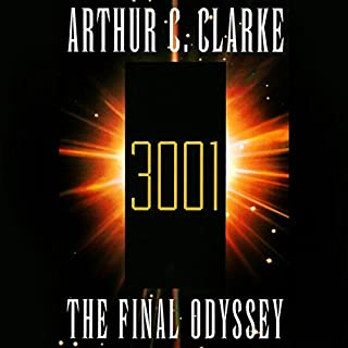 3001     A Novel              By:                                                                                                                                 Arthur C. Clarke                               Narrated by:                                                                                                                                 Scott Brick                      Length: 6 hrs and 48 mins     120 ratings     Overall 4.4
