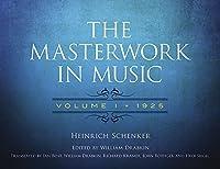 The Masterwork in Music: Volume I, 1925 (Dover Books on Music and Music History) by Heinrich Schenker Richard Kramer Hedi Siegel(2014-11-19)