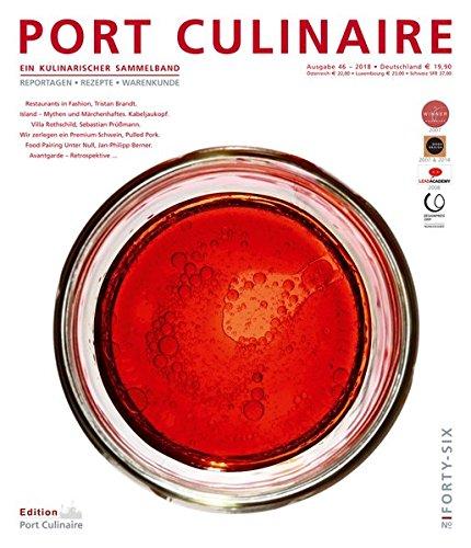 PORT CULINAIRE FORTY-SIX: Ein kulinarischer Sammelband