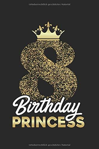 Gästebuch zum 8. Geburtstag Birthday Princess: Süßes Geschenk zum 8. Geburtstag Geburtstagsparty...