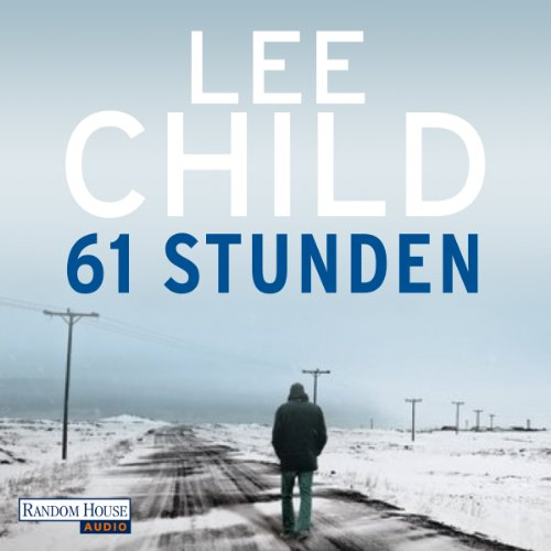 61 Stunden (Jack Reacher 14) audiobook cover art