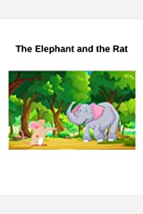 The Elephant and the Rat Kindle Edition