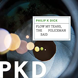 Flow My Tears, the Policeman Said audiobook cover art