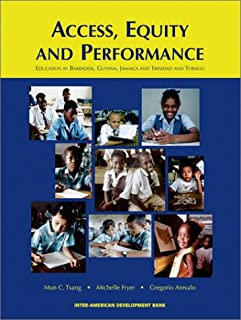 Access, Equity and Performance: Education in Barbados, Guyana, Jamaica and Trinidad and Tobago