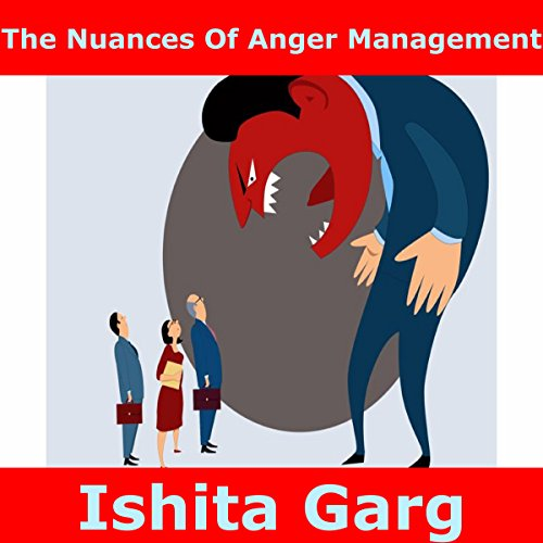 The Nuances Of Anger Management audiobook cover art