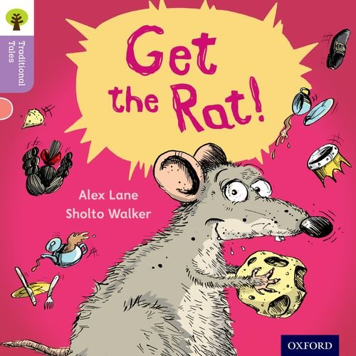 Oxford Reading Tree Traditional Tales: Level 1+: Get the Rat! (Traditional Tales. Stage 1+)の詳細を見る