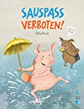 SAUSPASS VERBOTEN! von Billy Bock