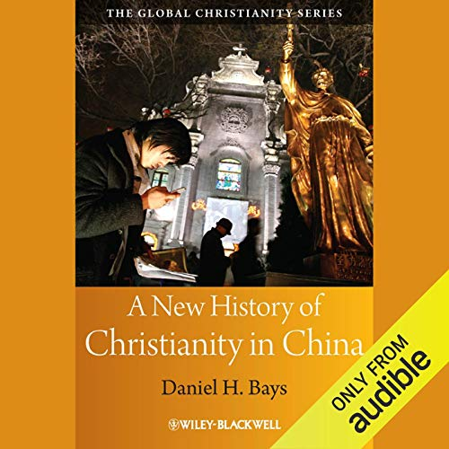 A New History of Christianity in China audiobook cover art