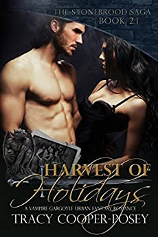 Harvest of Holidays (The Stonebrood Saga) by [Tracy Cooper-Posey]