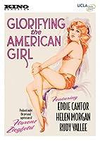 Glorifying the American Girl [DVD]
