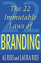 The 22 Immutable Laws Of Branding by Al Ries (2000-04-03)