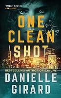 One Clean Shot: Rookie Club Book 2