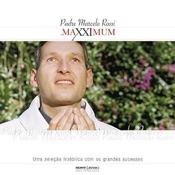 Maxximum - Padre Marcelo Rossi