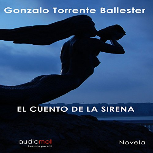 El cuento de la sirena [The Tale of the Siren] audiobook cover art