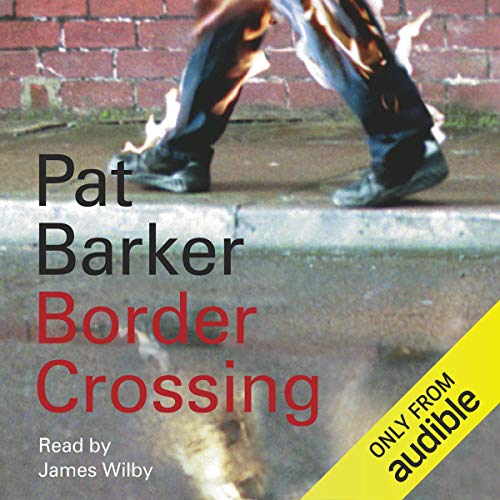 Border Crossing Audiobook By Pat Barker cover art