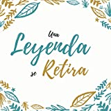 Una Leyenda Se Retira: : Libro de visitas, Feliz Jubilación, Comparte recuerdos felices e historias maravillosas sobre el jubilado en este album de ... la entrada | un Perfecto Regalo | Jubilar