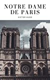 Notre dame de Paris (Illustré) - Format Kindle - 1,99 €