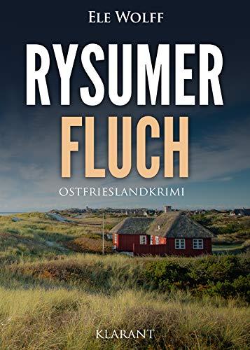 Rysumer Fluch. Ostfrieslandkrimi (Ostfriesland. Henriette Honig ermittelt 11)