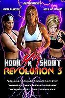 Hook N Shoot Revolution: 3 by Debi Purcell