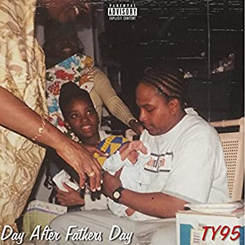 Day After Father's Day