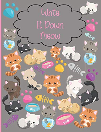 Write It Down Meow: Cute Colorful Design Journal or Notebook