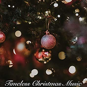 Timeless Christmas Music