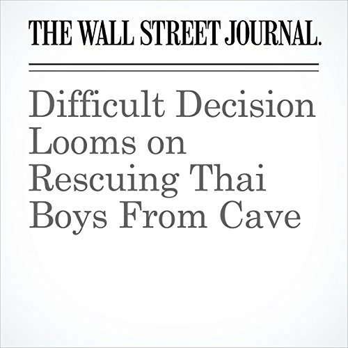 Difficult Decision Looms on Rescuing Thai Boys From Cave copertina