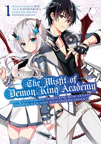Shu, K: Misfit Of Demon King Academy 1 (The Misfit of Demon King Academy)