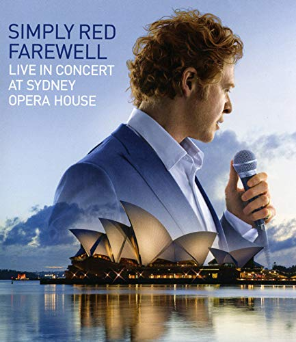Simply Red - Farewell: Live In Concert At Sydney Opera House [Blu-ray]
