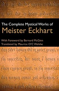 Complete Mystical Works of Meister Eckhart